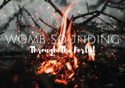 Womb Sounding: Through the Portal